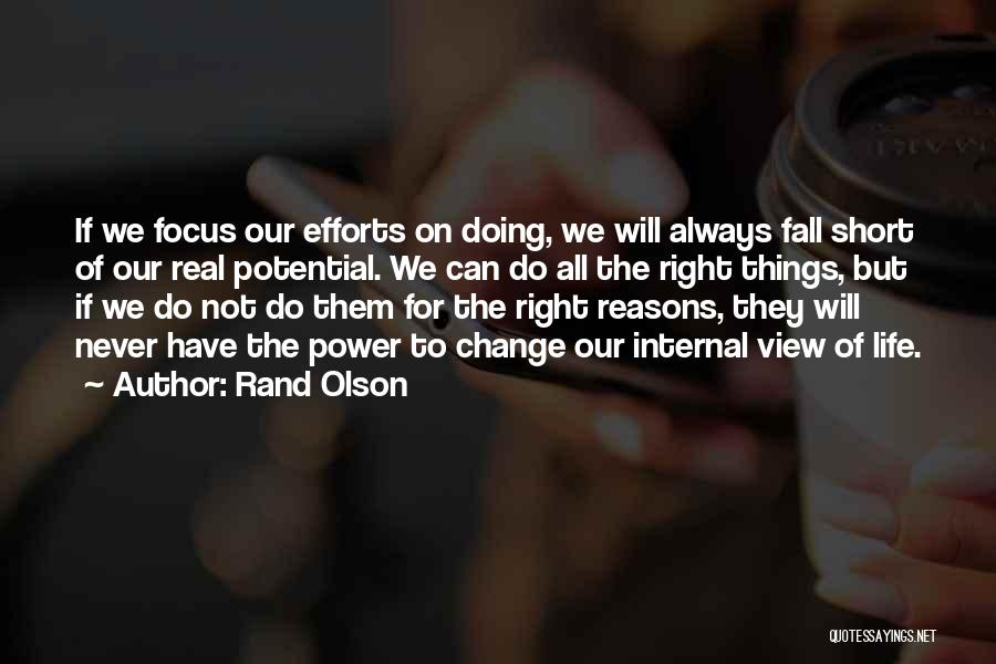 We All Fall Short Quotes By Rand Olson