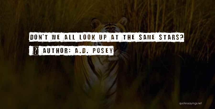 We All Look The Same Quotes By A.D. Posey