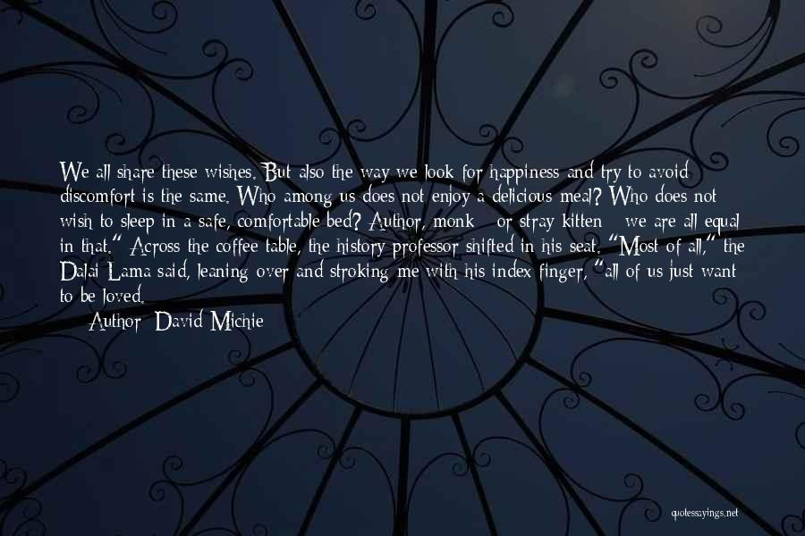 We All Look The Same Quotes By David Michie