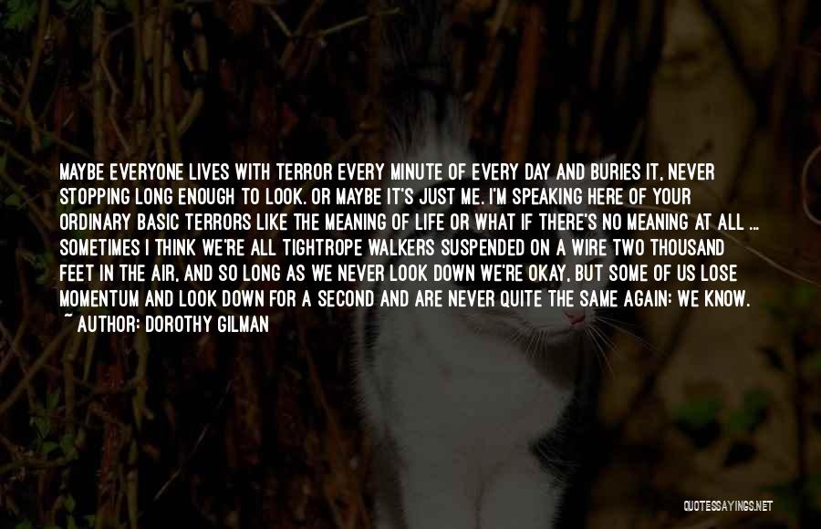 We All Look The Same Quotes By Dorothy Gilman