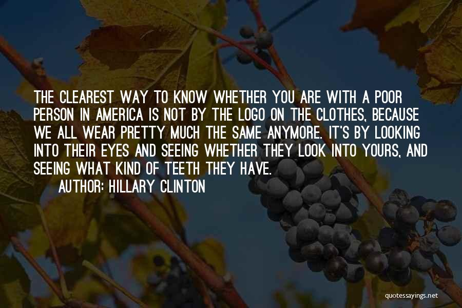 We All Look The Same Quotes By Hillary Clinton