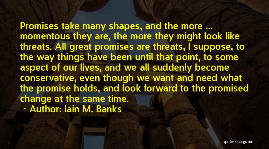 We All Look The Same Quotes By Iain M. Banks