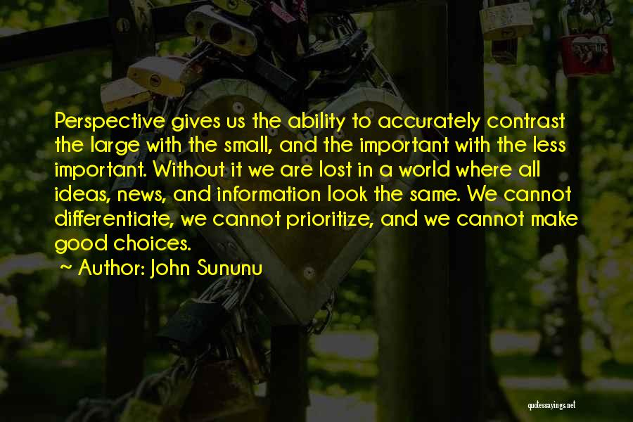 We All Look The Same Quotes By John Sununu