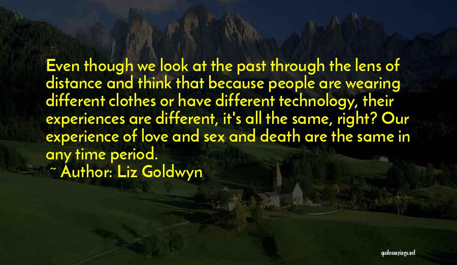 We All Look The Same Quotes By Liz Goldwyn