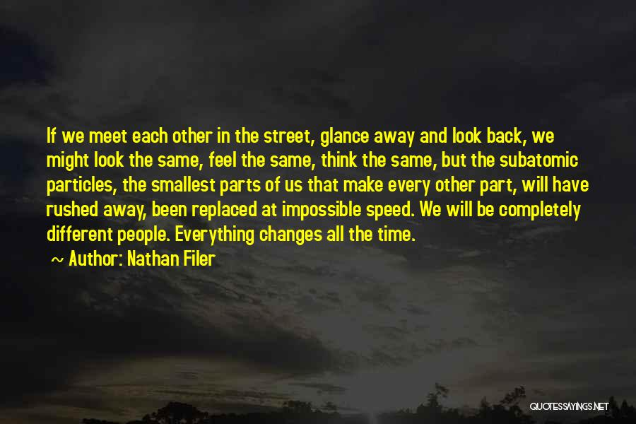 We All Look The Same Quotes By Nathan Filer