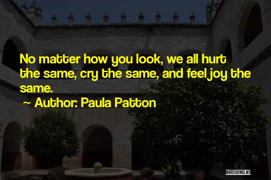 We All Look The Same Quotes By Paula Patton
