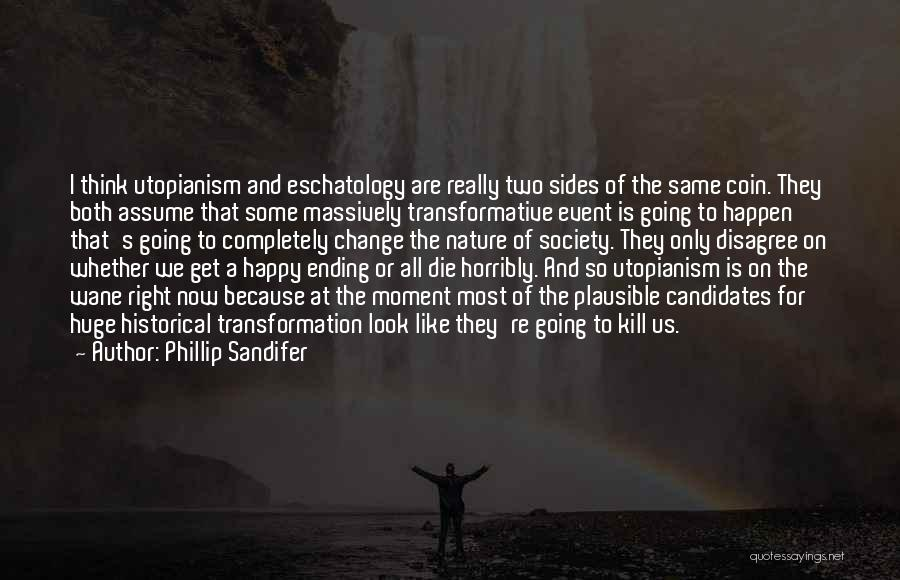 We All Look The Same Quotes By Phillip Sandifer