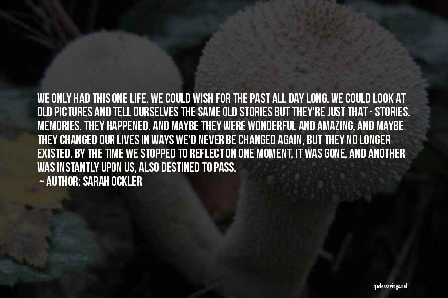 We All Look The Same Quotes By Sarah Ockler