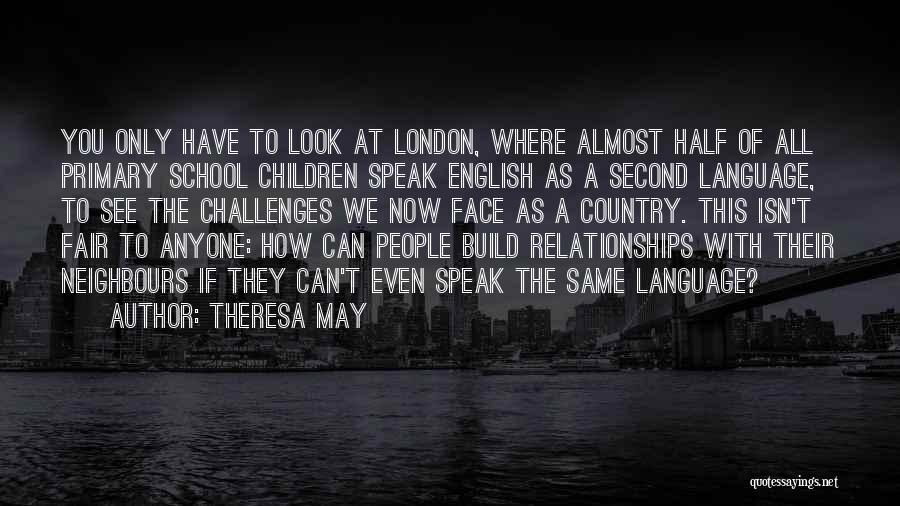 We All Look The Same Quotes By Theresa May