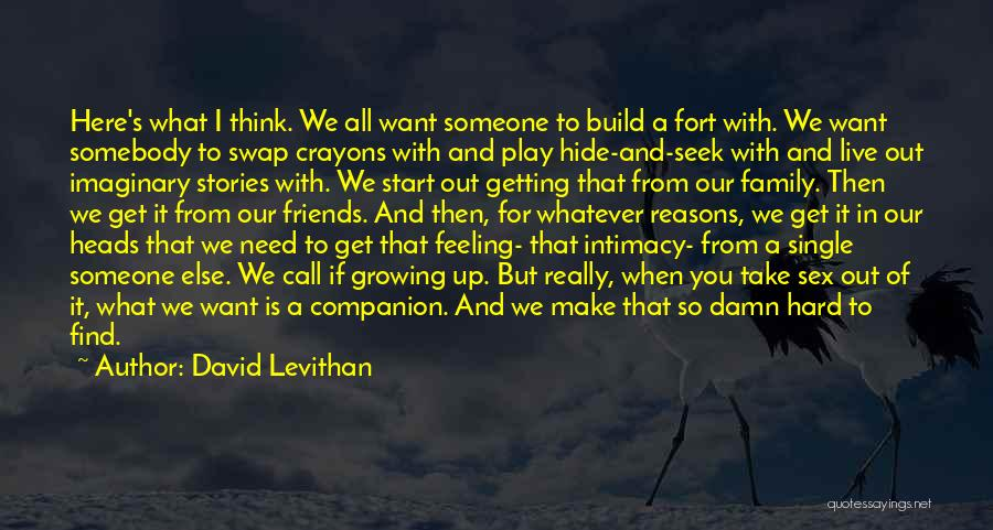 We All Need Someone Love Quotes By David Levithan