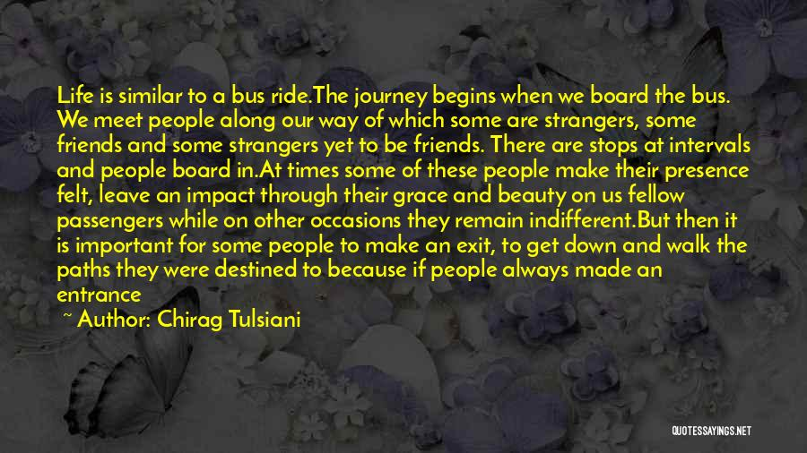 We Always Make It Through Quotes By Chirag Tulsiani