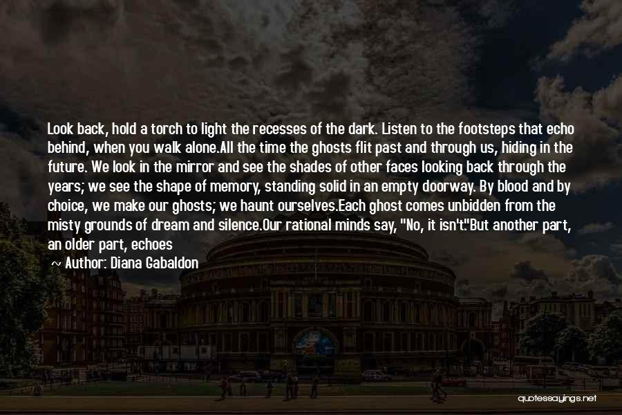 We Always Make It Through Quotes By Diana Gabaldon