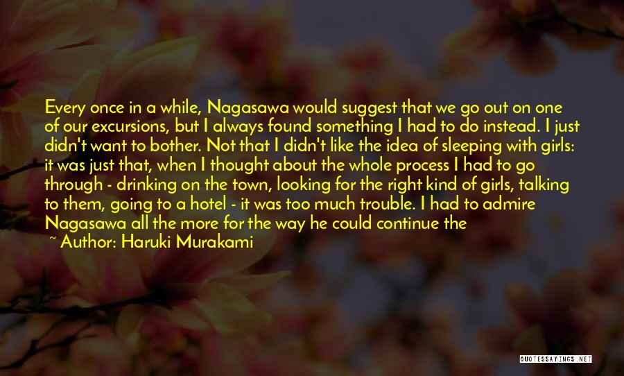 We Always Make It Through Quotes By Haruki Murakami
