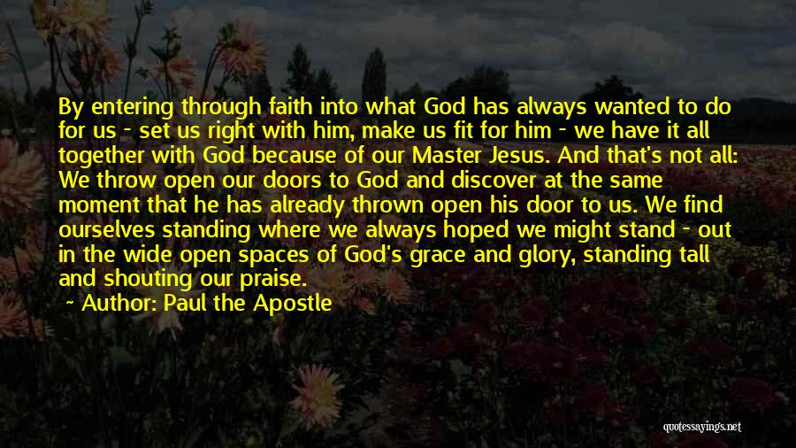 We Always Make It Through Quotes By Paul The Apostle