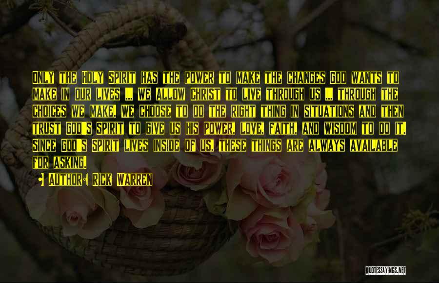 We Always Make It Through Quotes By Rick Warren