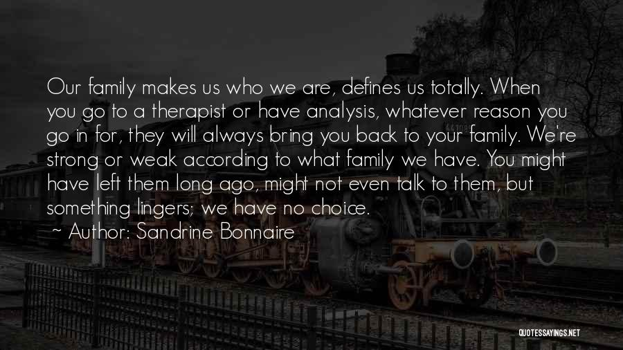Top 70 We Are A Strong Family Quotes & Sayings