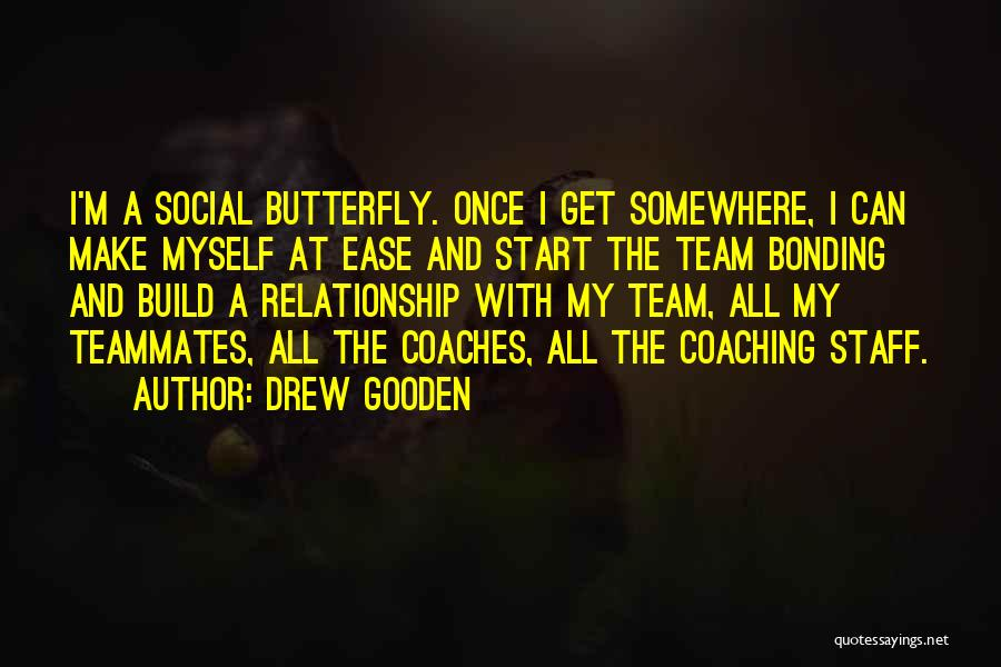 We Are A Team Relationship Quotes By Drew Gooden