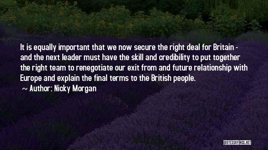We Are A Team Relationship Quotes By Nicky Morgan