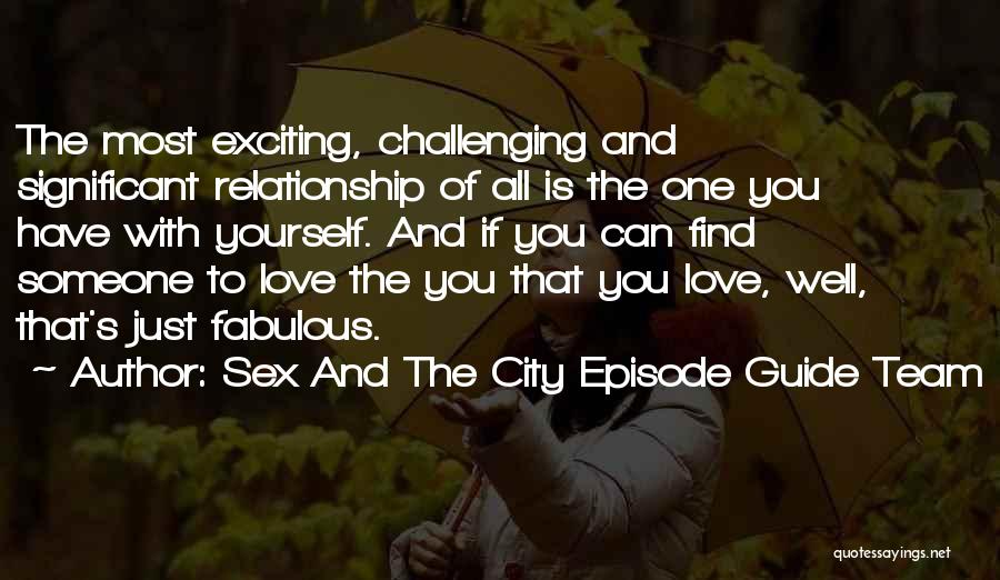 We Are A Team Relationship Quotes By Sex And The City Episode Guide Team