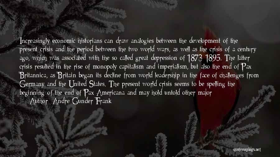 We Are Called To Rise Quotes By Andre Gunder Frank