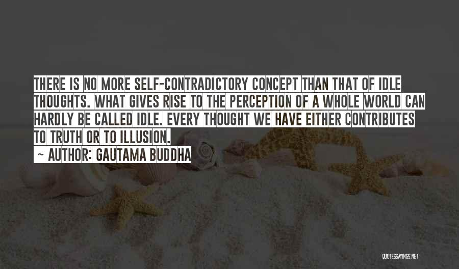 We Are Called To Rise Quotes By Gautama Buddha