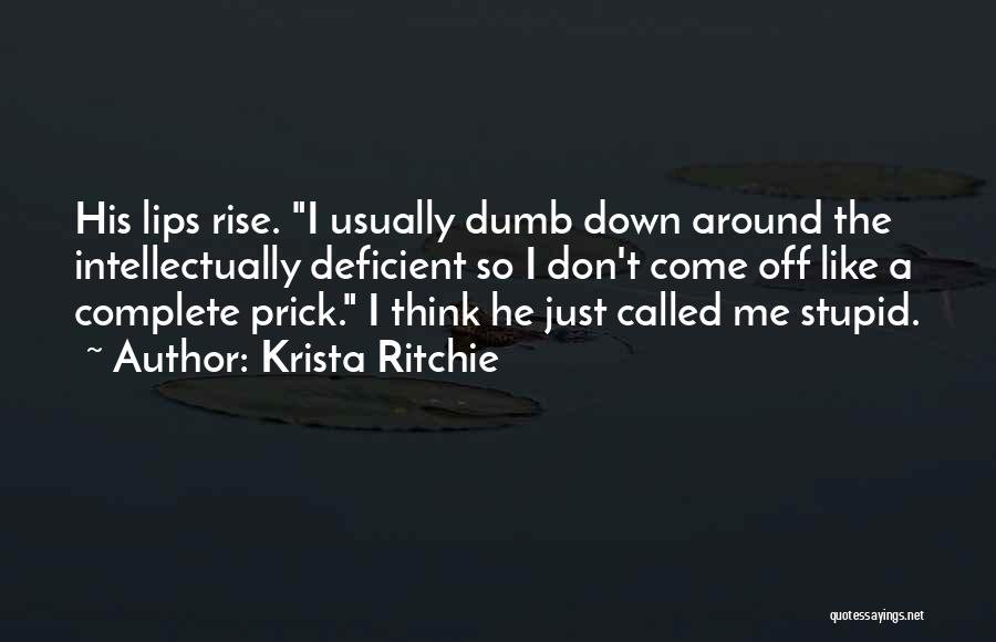 We Are Called To Rise Quotes By Krista Ritchie