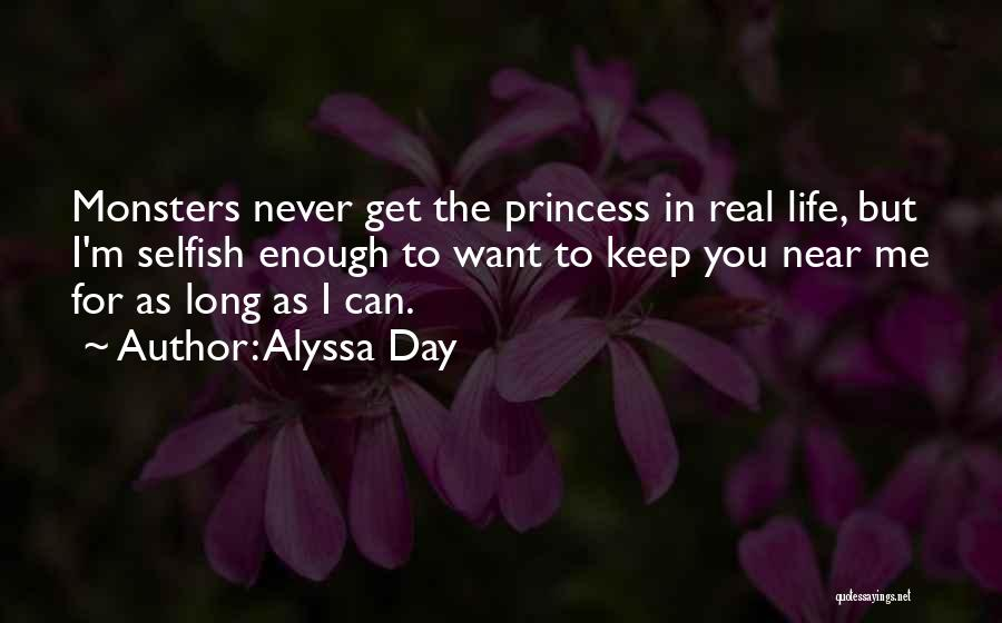 We Are Far But Near Quotes By Alyssa Day