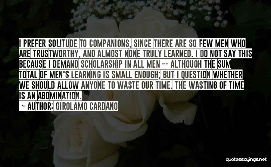 We Are Friends Because Quotes By Girolamo Cardano