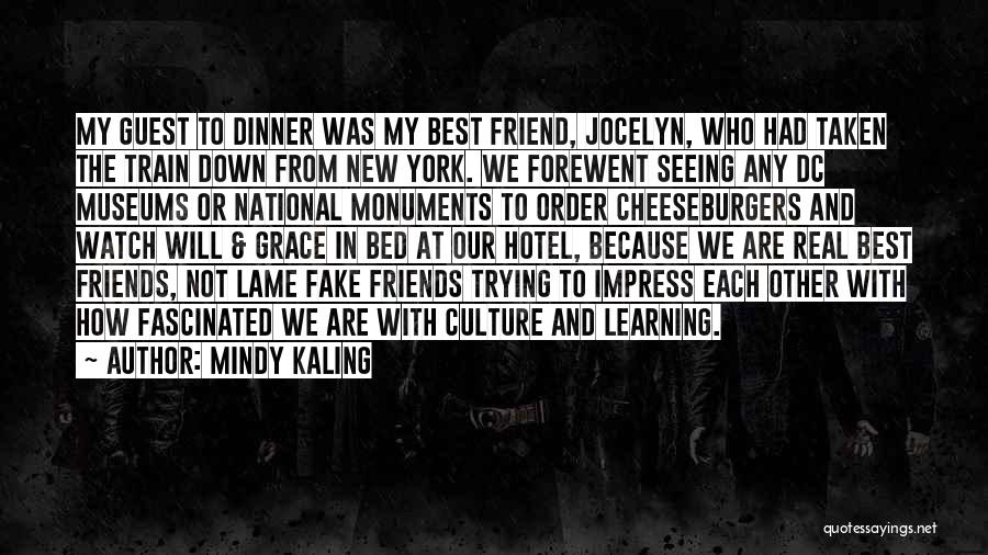 We Are Friends Because Quotes By Mindy Kaling