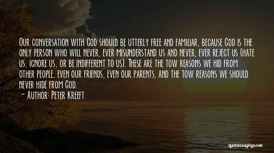 We Are Friends Because Quotes By Peter Kreeft