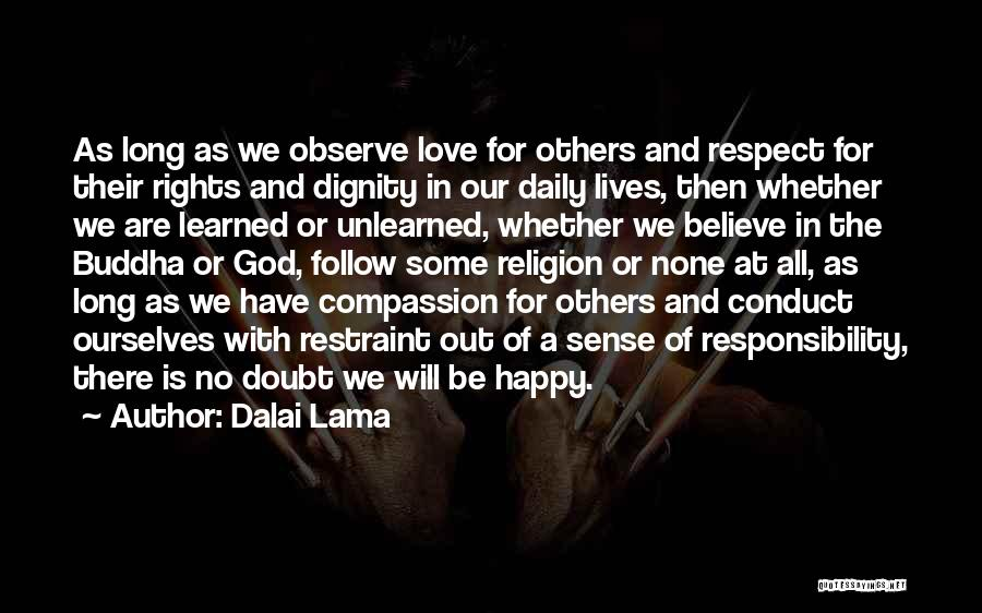 We Are Happy Love Quotes By Dalai Lama
