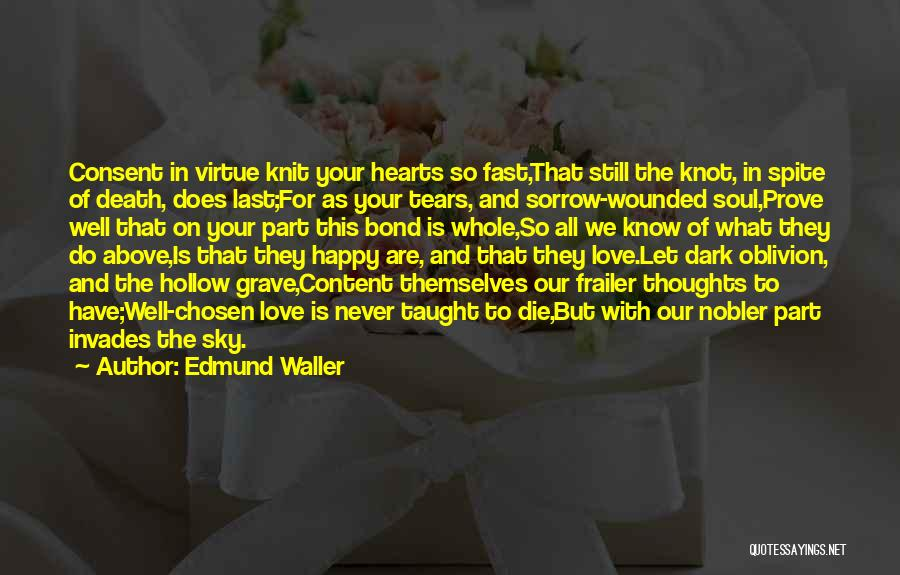 We Are Happy Love Quotes By Edmund Waller