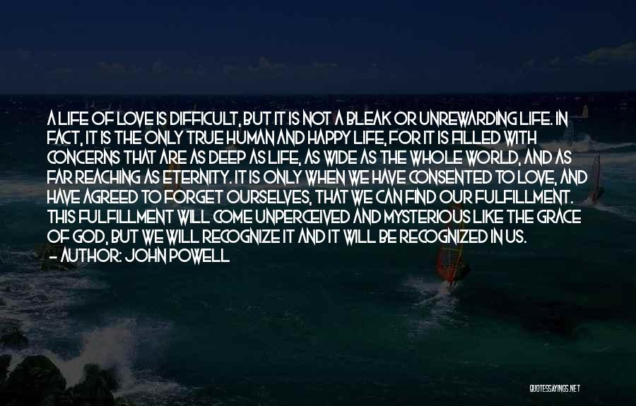 We Are Happy Love Quotes By John Powell