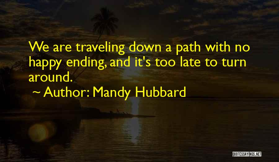 We Are Happy Love Quotes By Mandy Hubbard