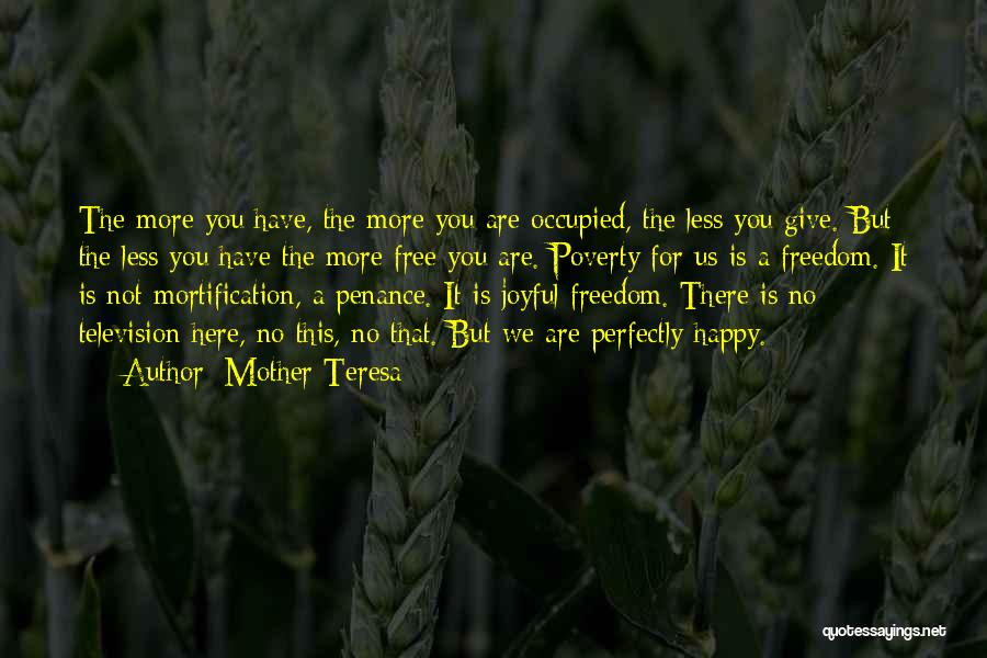 We Are Happy Love Quotes By Mother Teresa