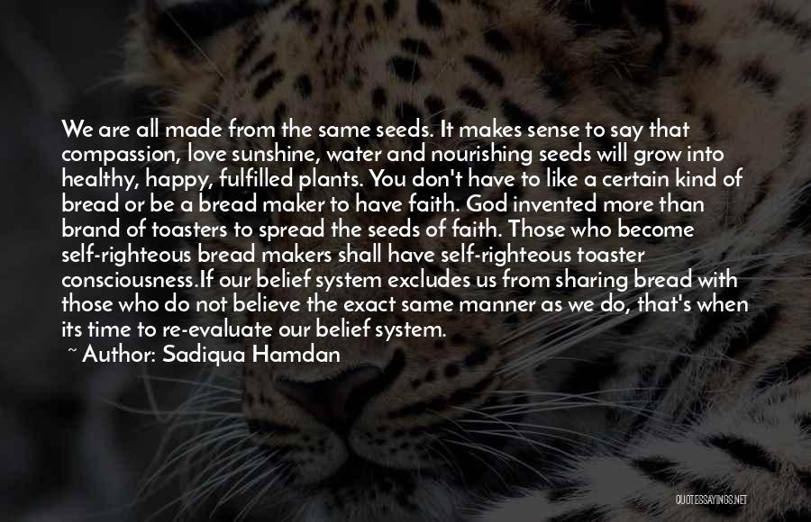 We Are Happy Love Quotes By Sadiqua Hamdan