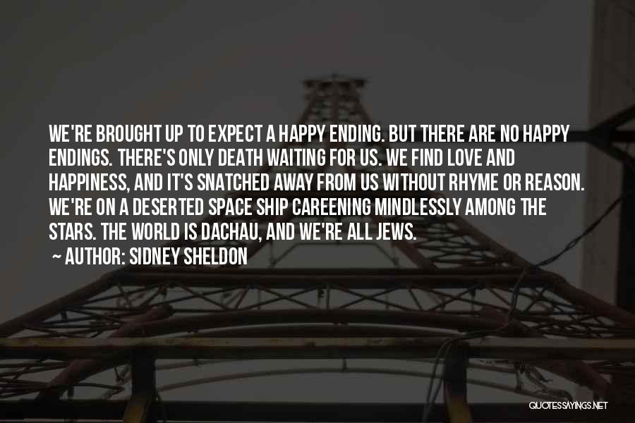 We Are Happy Love Quotes By Sidney Sheldon