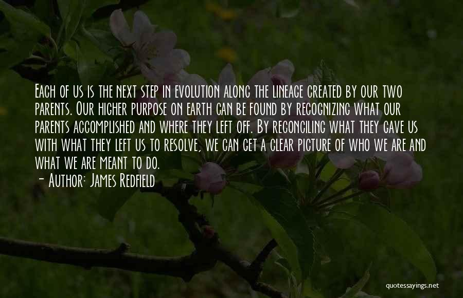 We Are Meant To Be Picture Quotes By James Redfield