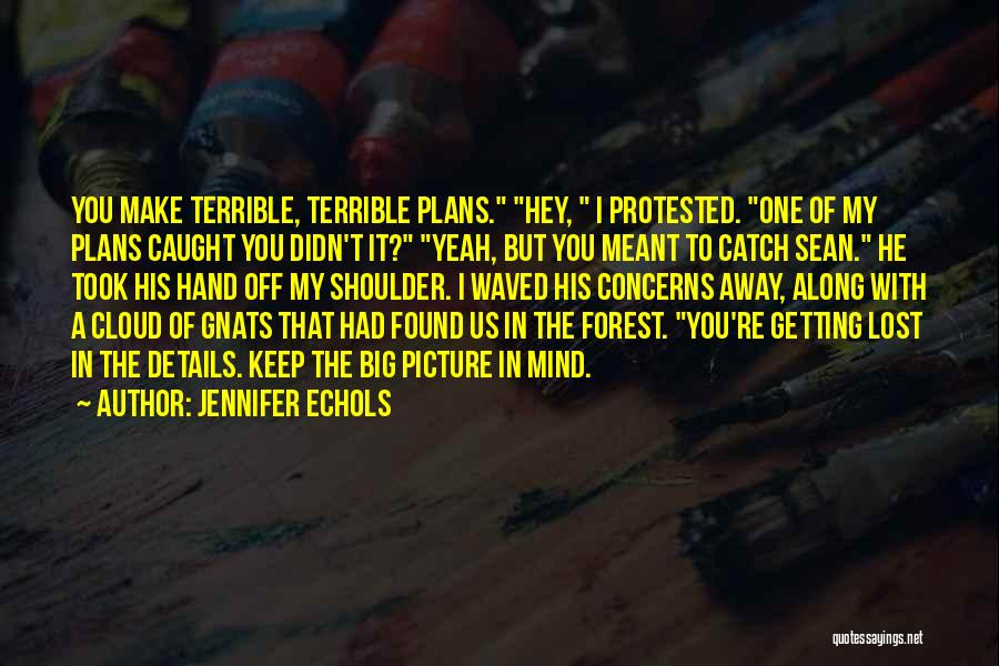 We Are Meant To Be Picture Quotes By Jennifer Echols