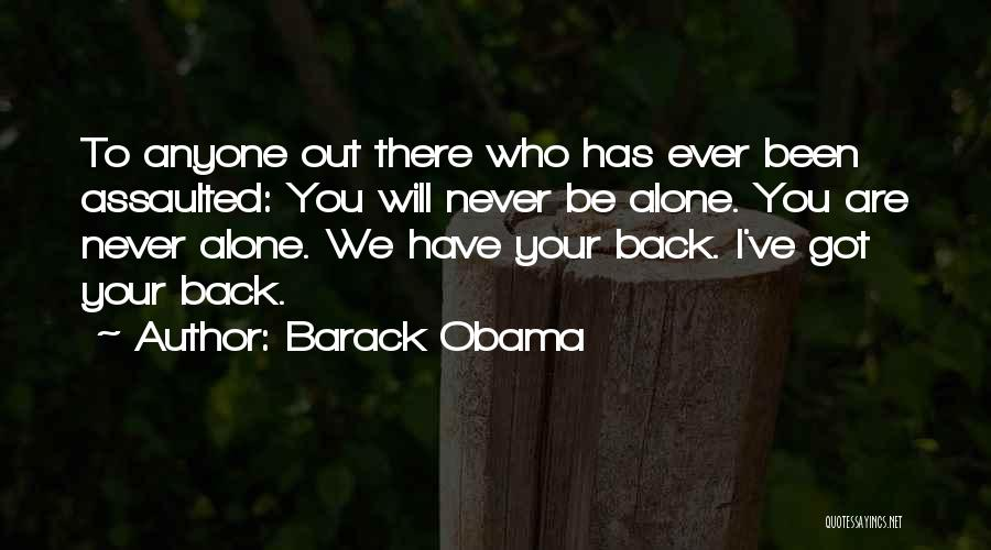 We Are Never Alone Quotes By Barack Obama