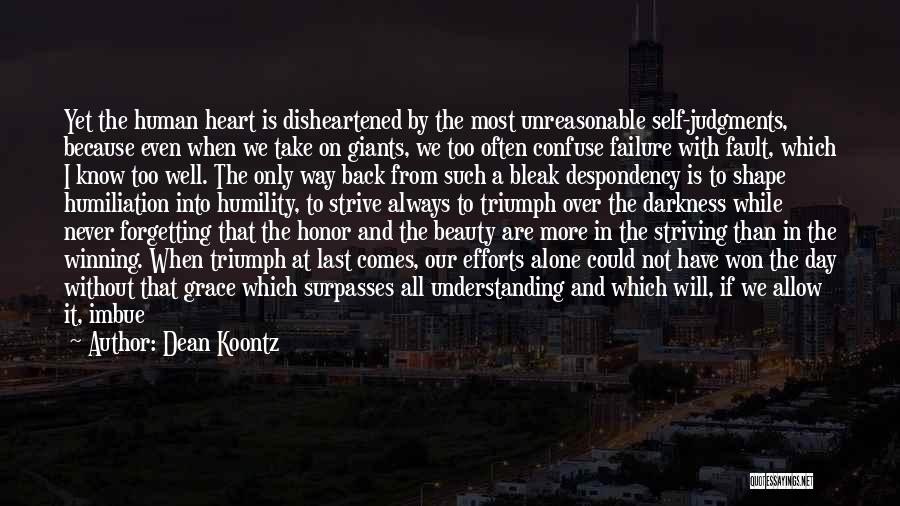 We Are Never Alone Quotes By Dean Koontz