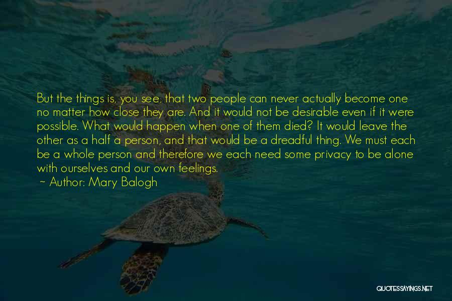 We Are Never Alone Quotes By Mary Balogh