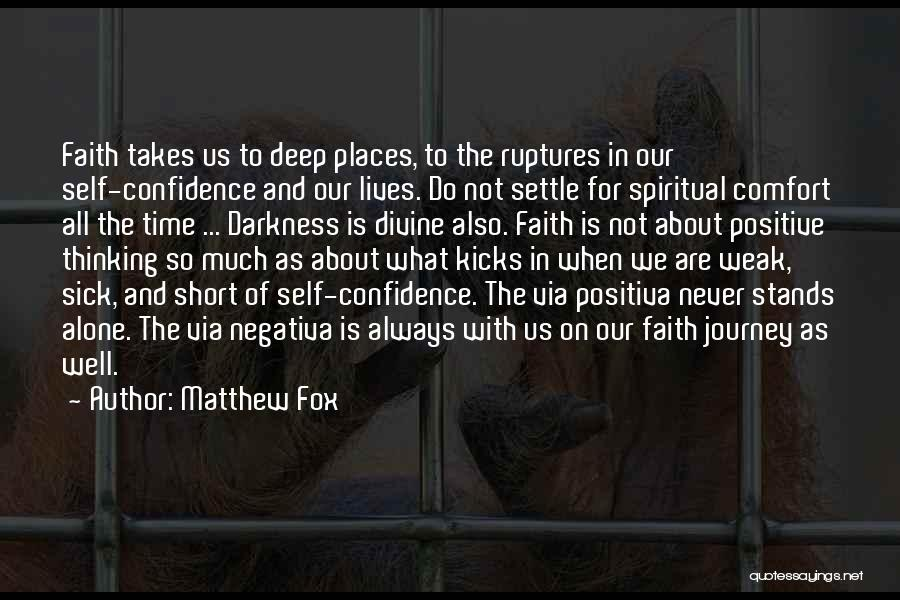 We Are Never Alone Quotes By Matthew Fox