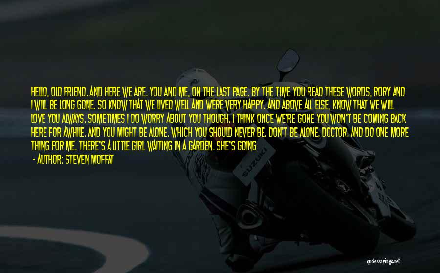 We Are Never Alone Quotes By Steven Moffat