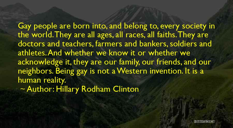 We Are Not Friends We Are Family Quotes By Hillary Rodham Clinton