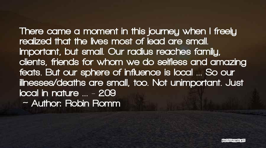 We Are Not Friends We Are Family Quotes By Robin Romm