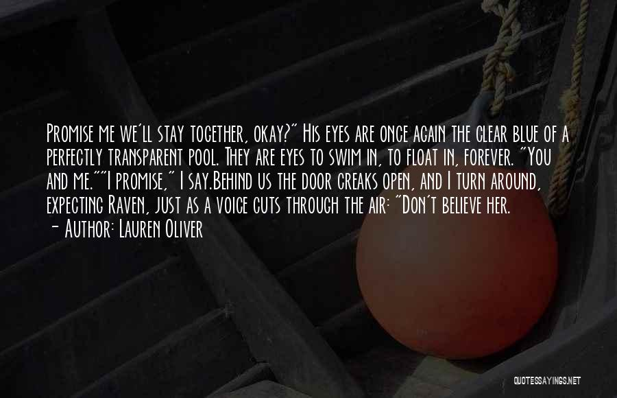 We Are Together Forever Quotes By Lauren Oliver