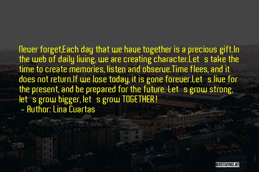 We Are Together Forever Quotes By Lina Cuartas