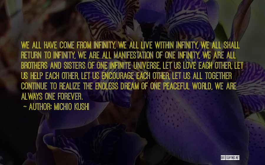 We Are Together Forever Quotes By Michio Kushi