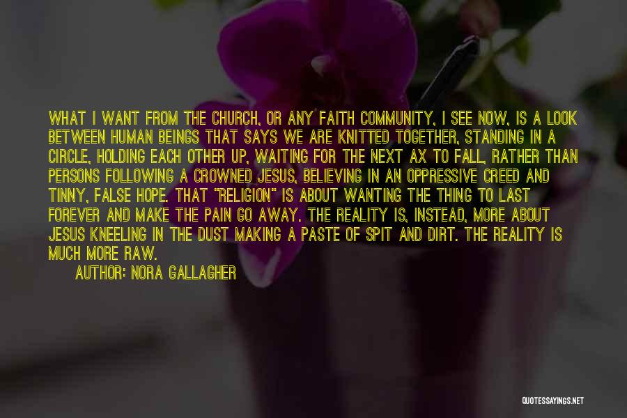We Are Together Forever Quotes By Nora Gallagher